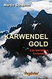 Bergverlag Rother - Bergkrimi Karwendelgold - Ein tödliches Geheimnis