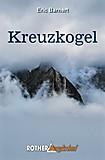Bergverlag Rother - Bergkrimi Kreuzkogel, Eric Barnert