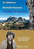 Bruckmann - Reinhold Messners Kletterfavoriten, Ivo Rabanser
