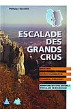 CAF - Kletterführer Frankreich Escalade des Grands Crus (Dijon Côte-d'Or)