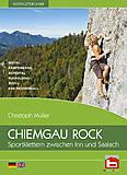 Chiemgau Rock Verlag - Kletterführer Chiemgau Rock