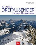 BLV - Die schönsten Dreitausender in den Dolomiten, Gogna/Lazzarin