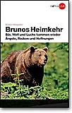 Edition Raetia - Brunos Heimkehr, Bruno Hespeler