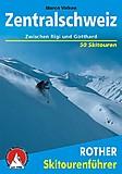 Bergverlag Rother - Skitourenführer Zentralschweiz, Marco Volken