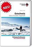 SAC - Schneeschuhtouren Ostschweiz, Glarus/St. Gallen/Appenzell, David Coulin